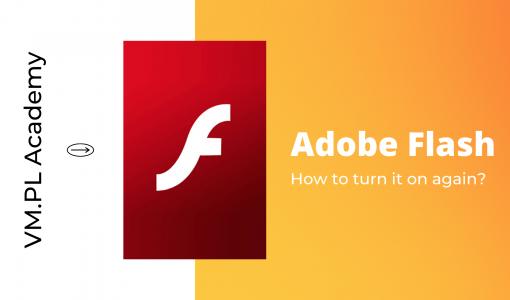 How to turn Adobe Flash on again?
